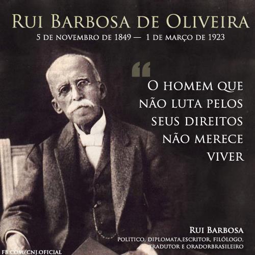 Psol Salgadense Homenagem A Rui Barbosa Atentem Para Frase