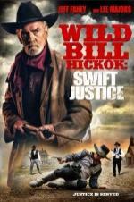Watch Wild Bill Hickok: Swift Justice Online Free Putlocker
