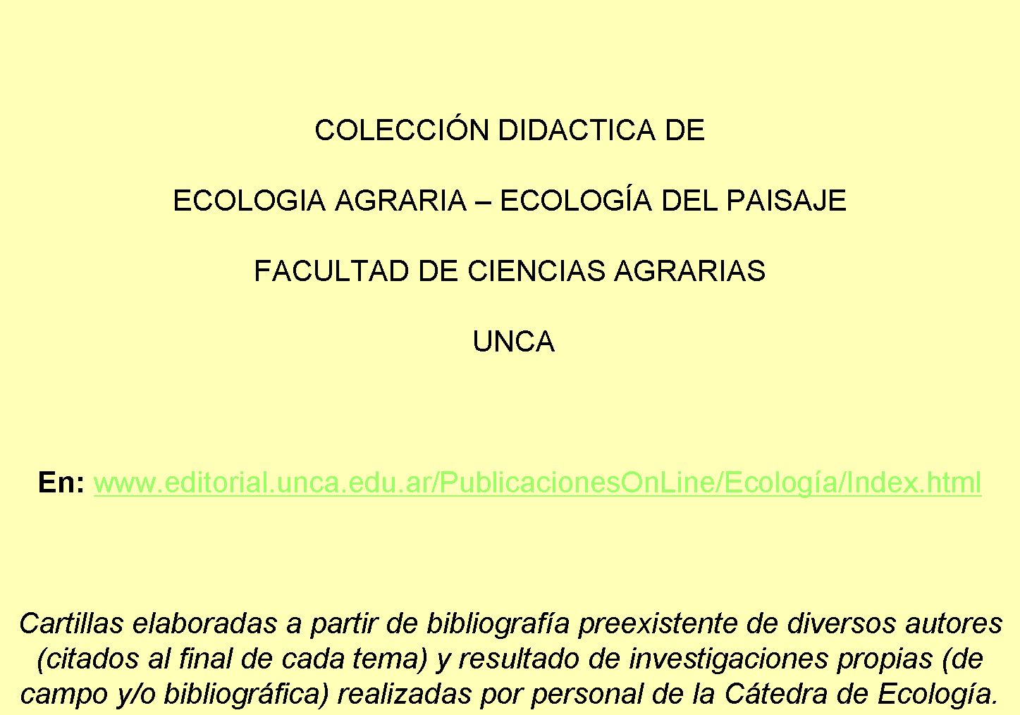 Coleccion Didáctica Cátedra de Ecología: Tema 2:Comunidad o Biocenosis