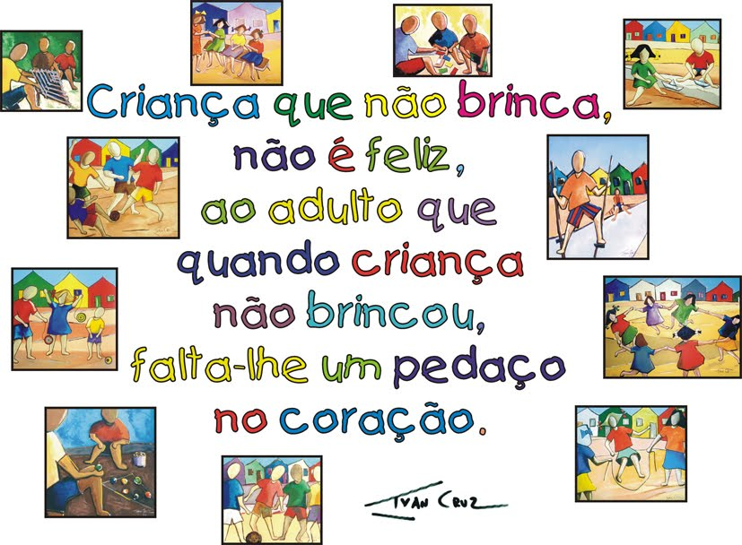 """Projeto """"Brincadeiras de Criança"""" - Ivan Cruz."""