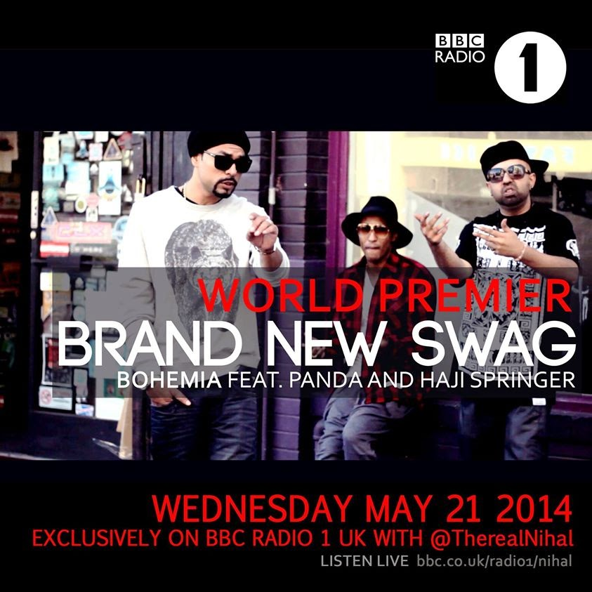 Brand New Swag - BOHEMIA feat. PANDA and HAJI SPRINGER  - May 21 2014 (World Premier)