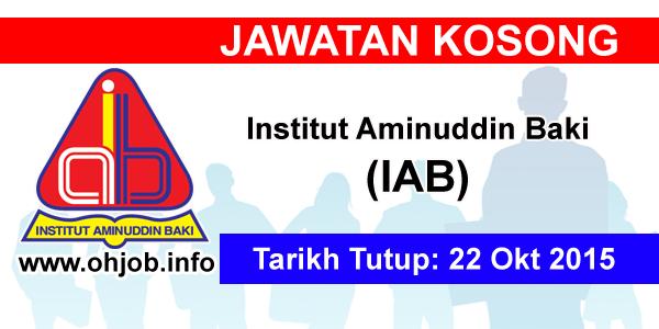 Jawatan Kerja Kosong Institut Aminuddin Baki (IAB) logo www.ohjob.info oktober 2015
