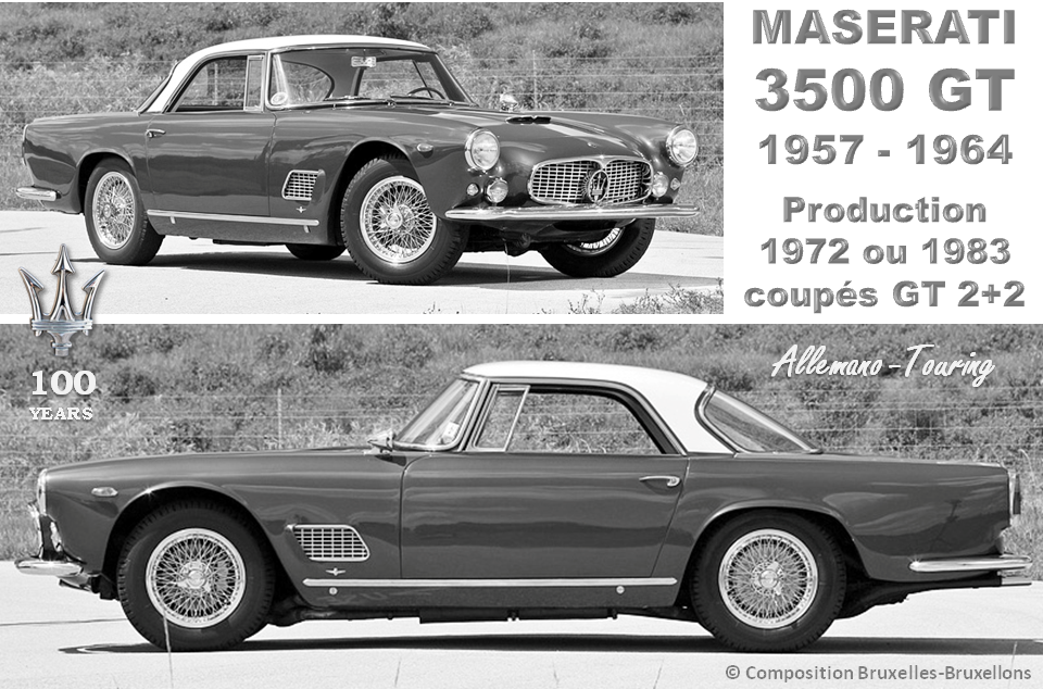 MASERATI 100 YEARS - AUTOWORLD BRUSSELS -  Maserati 3500GT - 1957-1964 - Production : 1972 ou 1983 coupés GT 2+2  + 242 spiders - Bruxelles-Bruxellons
