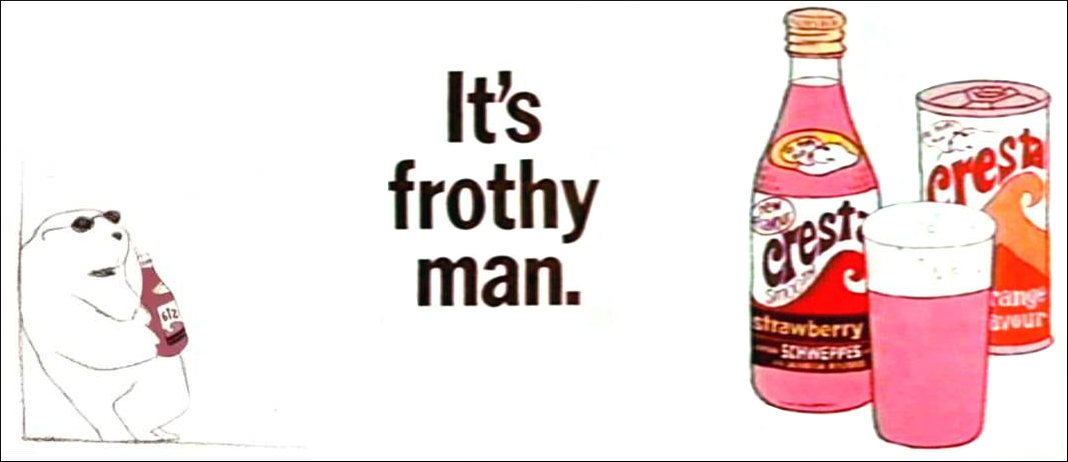 Image result for cresta it's frothy man
