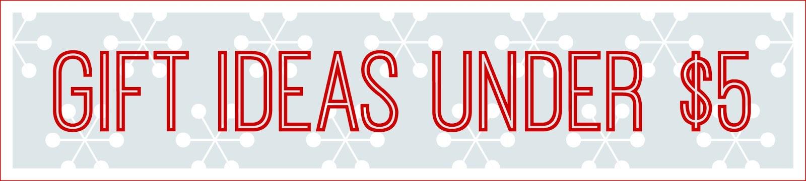 Peachy Keen Blog: Christmas Gift Ideas Under $5