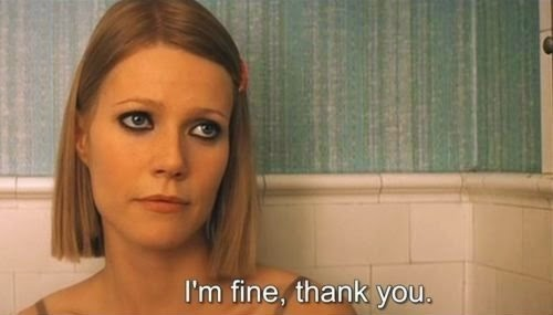 gwyneth paltrow margot tenenbaum tenenbaums royal i'm fine thank you thanks depresión depression