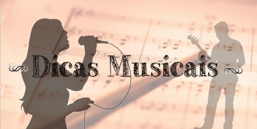 Dicas e Sugestões - Música - Ménu