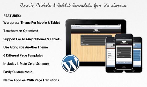 http://2.bp.blogspot.com/-eYDoVsCbuRY/T4sfJuuMKjI/AAAAAAAAG3M/Mbraq24G2pQ/s1600/Touch-Mobile-Tablet-Wordpress-Theme.png