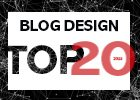 BLOG DESIGN TOP 20