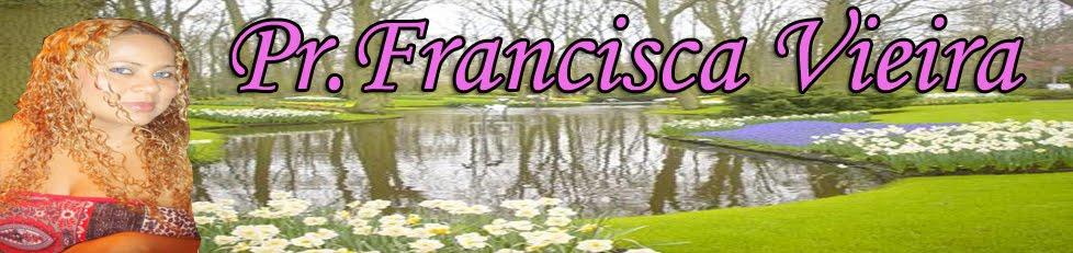 Prª Francisca vieira