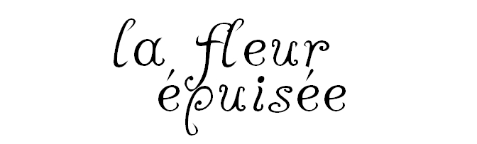 la fleur épuisée: just another out-of-print flower