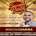 IMAGINASAMBA -AO VIVO NO SAMBA PIATÃ -SALVADOR [26.04.15]