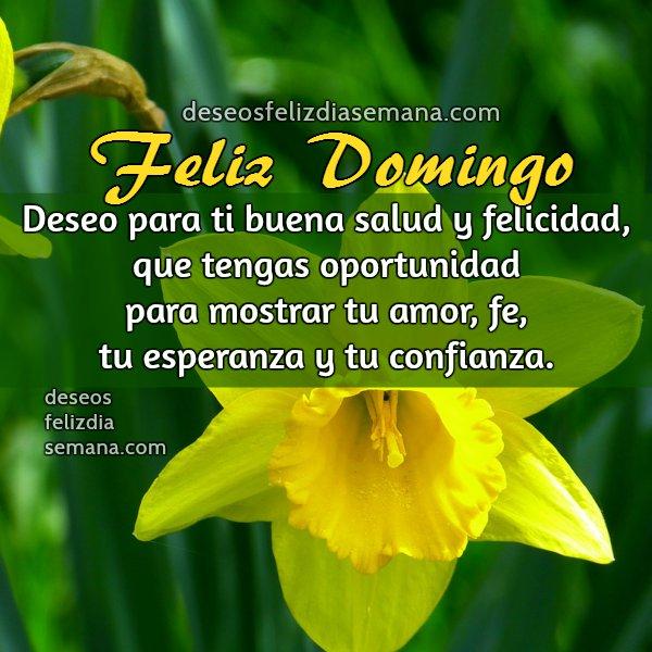 Feliz domingo, frases bonitas del domingo, imagen cristiana de este día de la semana con buen deseo, Mery Bracho Domingo.