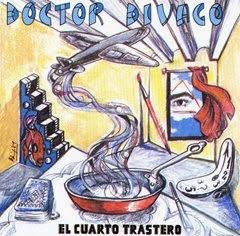 DOCTOR DIVAGO - EL CUARTO TRASTERO (2000)
