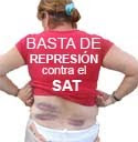 BASTA DE REPRESION CONTRA EL S.A.T.