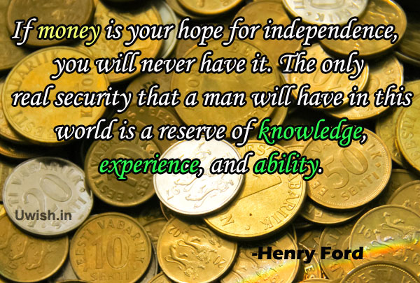 Motivational & Inspirational quotes of Henry Ford on money e greeting cards and wishes
