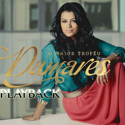 Damares - O Maior Trof�u - Playback