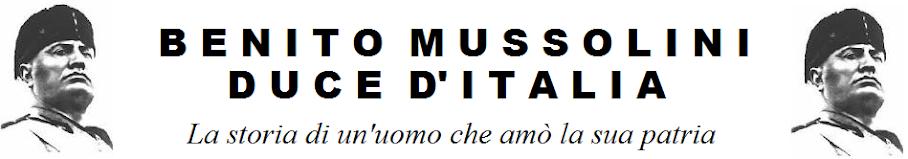 Benito Mussolini Duce d'Italia
