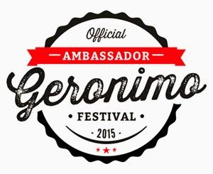 Official Geronimo Festival Ambassador 2015