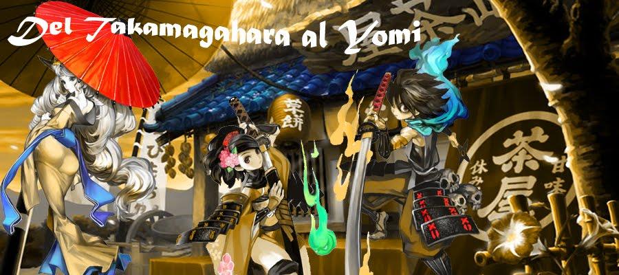 Del Takamagahara al Yomi