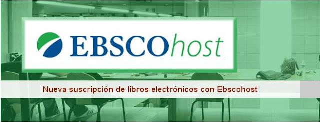 Nueva suscripción de libros electrónicos con Ebscohost.