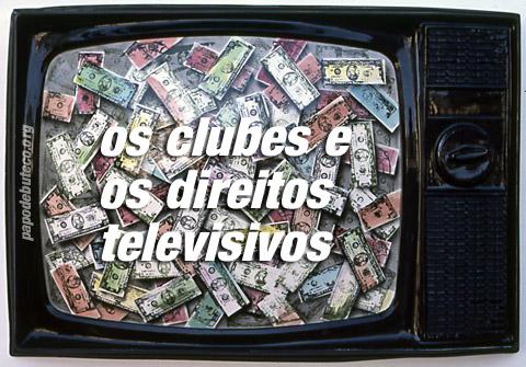 Os clubes e os direitos televisivos, cotas de tv para o futebol