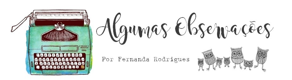 Algumas Observações — Blog da escritora e educadora Fernanda Rodrigues