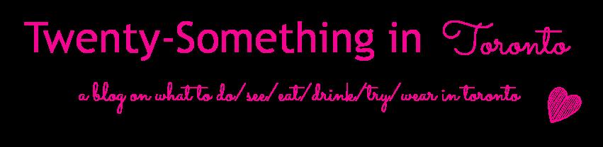 Twenty-Something in Toronto