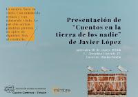 """Presentación de """"Cuentos en la tierra de los nadie"""" de Javier López"""