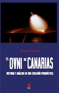 El ovni de Canarias. Historia y análisis de una creación periodística