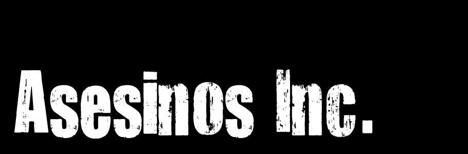 Asesinos Inc