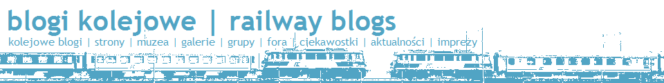 blogi kolejowe | railway blogs