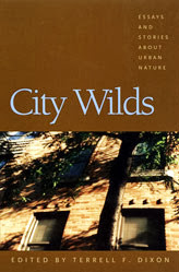 Next WILD READ book discussion begins 8/26/2013: Select Essays from City Wilds