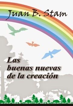 Juan Stam-Las Buenas Nuevas De La Creación-