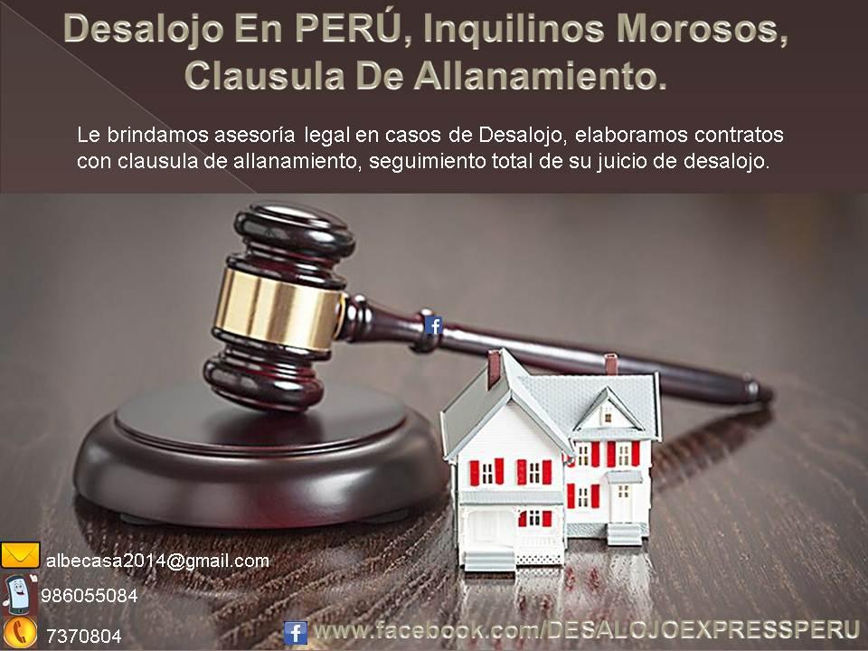 DESALOJO EN PERU, CLAUSULA DE ALLANAMIENTO, INQUILINOS MOROSOS.