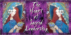 The HEART OF SACRED LEADERSHIP