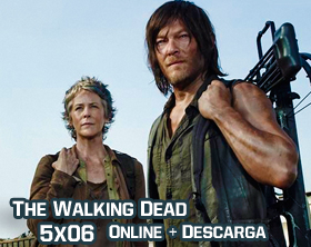 The Walking Dead 5x06 Online + Descarga