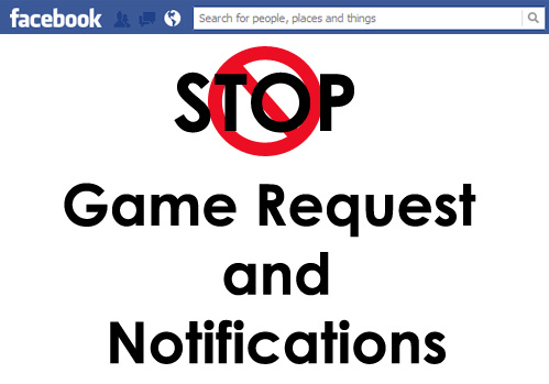 how to disable facebook game requests and notifications its so easy