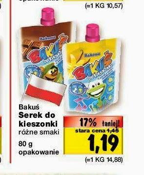 Serki Bakuś w super cenie w Kauflandzie