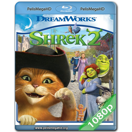 SHREK 2 (2004) FULL 1080P HD MKV ESPAÑOL LATINO