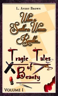 WASWR...Tragic Tales of Beauty (Volume I)