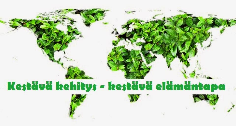 Kestävä kehitys - Kestävä elämäntapa