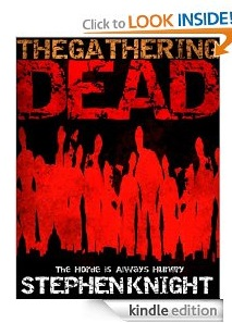 Free eBook Feature: The Gathering Dead by Stephen Knight