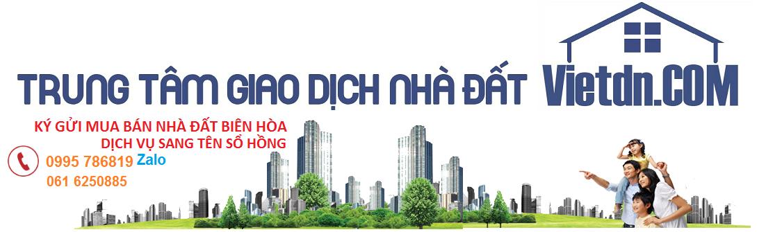 Sàn giao dịch BĐS Phú Gia Biên Hòa Vietdn.COM