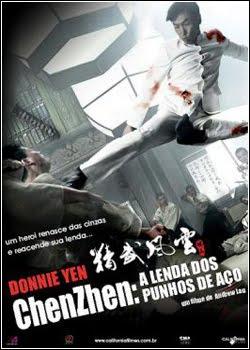 Filme Chen Zhen : A Lenda do Punho de Aço   Dublado