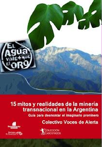 15 mitos y realidades de la minería transnacional en la Argentina