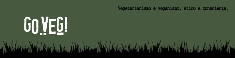 GoVeg! Vegetarianismo e veganismo, tico e consciente