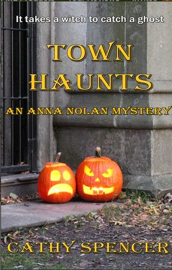 Town Haunts by Cathy Spencer - Book Review