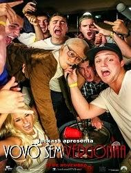 Filme Jackass Apresenta   Vovô Sem Vergonha   Dublado