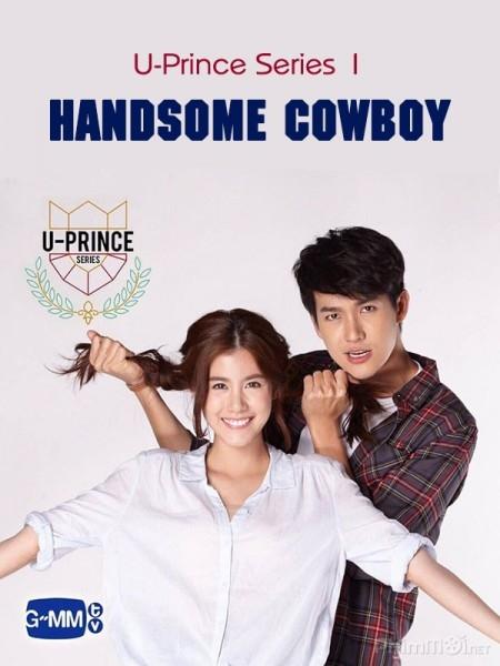 Chàng Hoàng Tử Trong Mơ Phần 1 - Handsome Cowboy (2016)